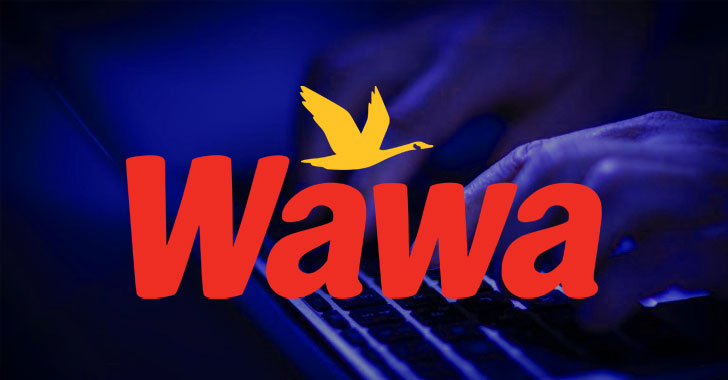 Photo of Wawa Breach : 30 million stolen Payment cards on sale