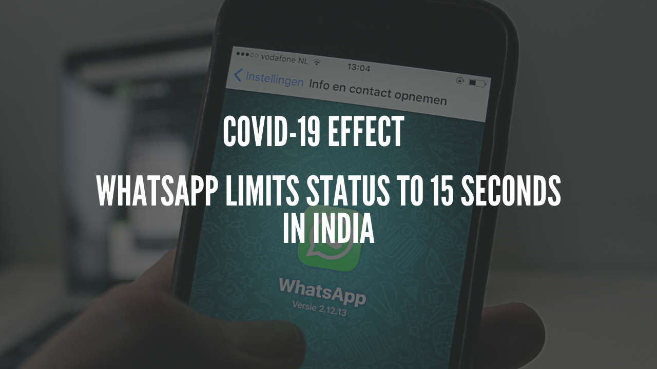 Photo of WhatsApp Limits Status to 15 Seconds in India