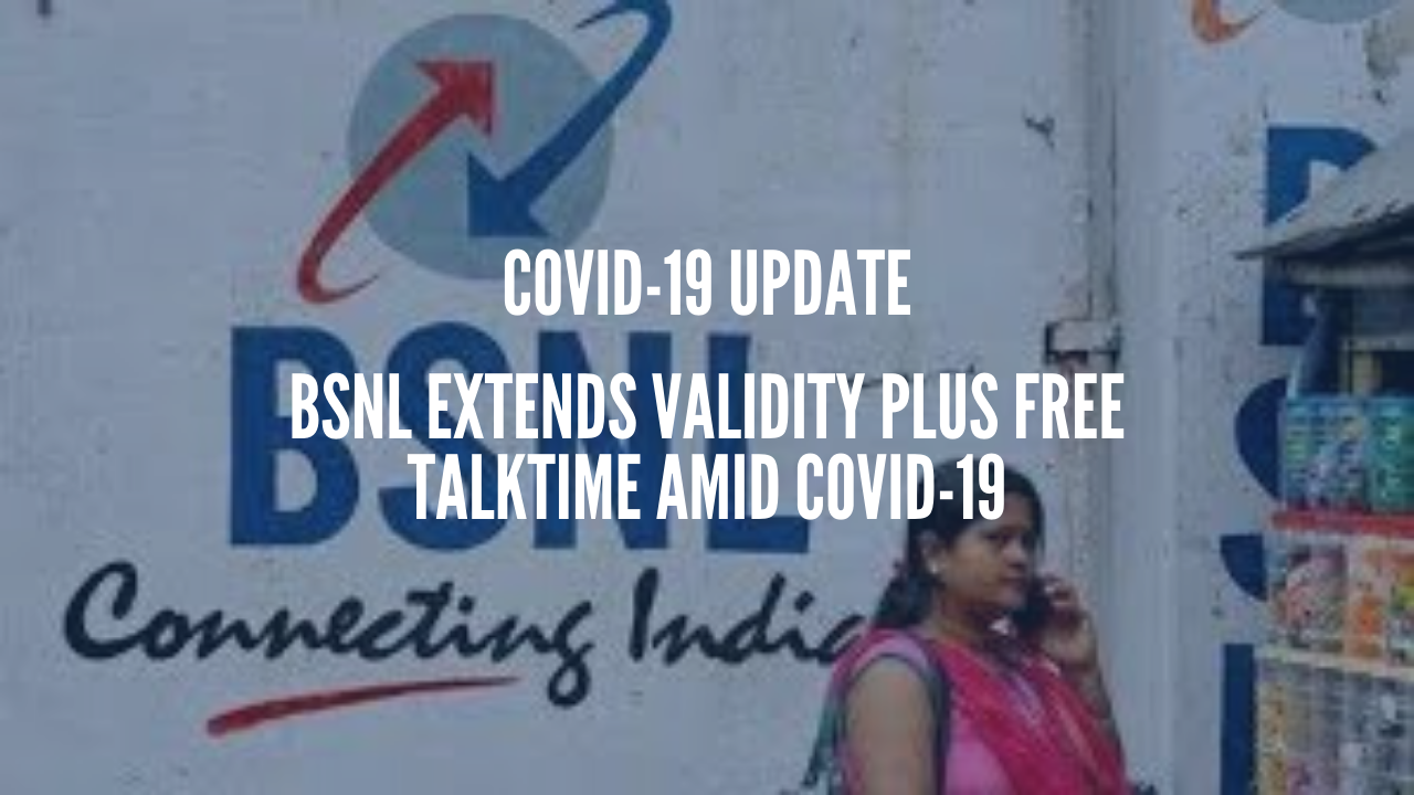 Photo of BSNL Extends Validity Plus Free Talktime Amid COVID-19