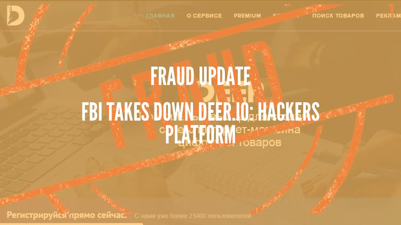 Photo of FBI takes down Deer.io: Hackers platform