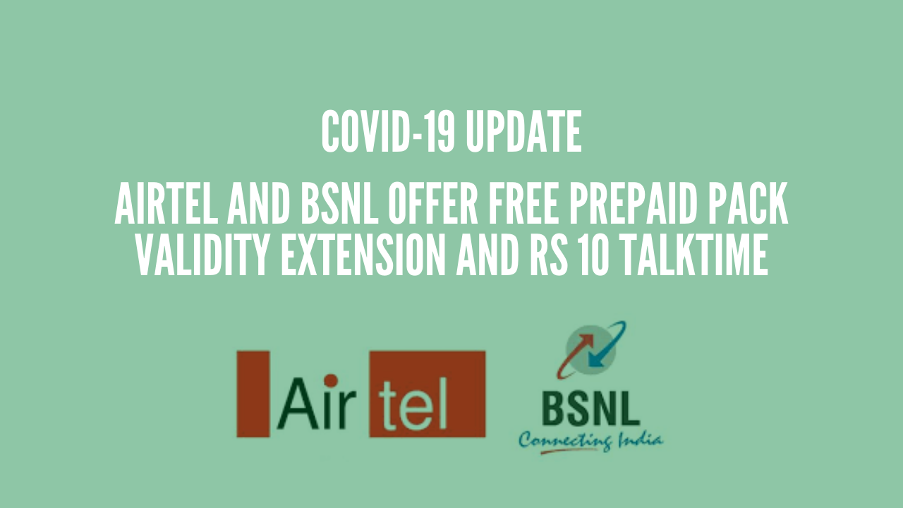 Photo of Airtel and BSNL Offer Free Prepaid Pack Validity Extension and Rs 10 Talktime