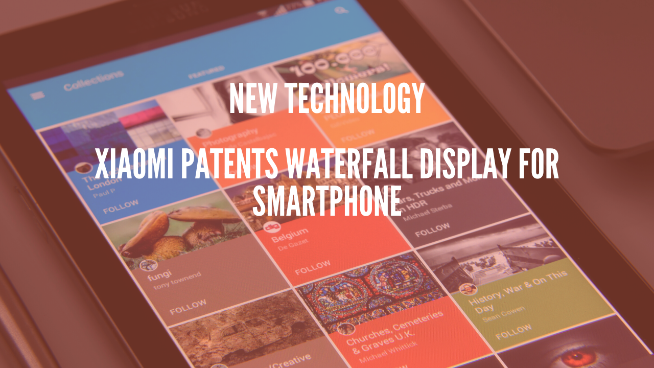 Photo of Xiaomi Patents Waterfall Display for Smartphone