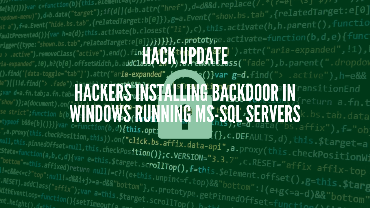 Photo of Hackers installing backdoor in Windows Running MS-SQL Servers