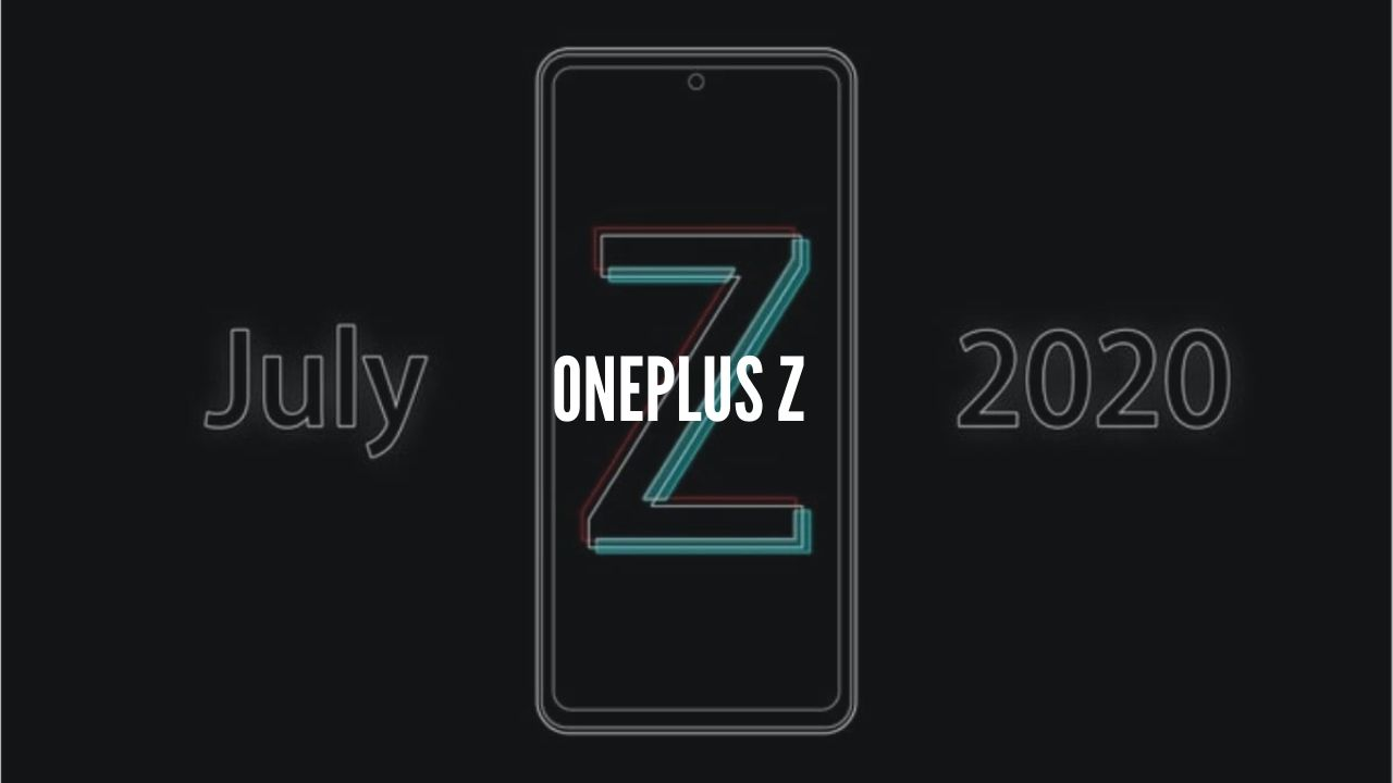 Photo of OnePlus Z Tipped to Launch in July 2020