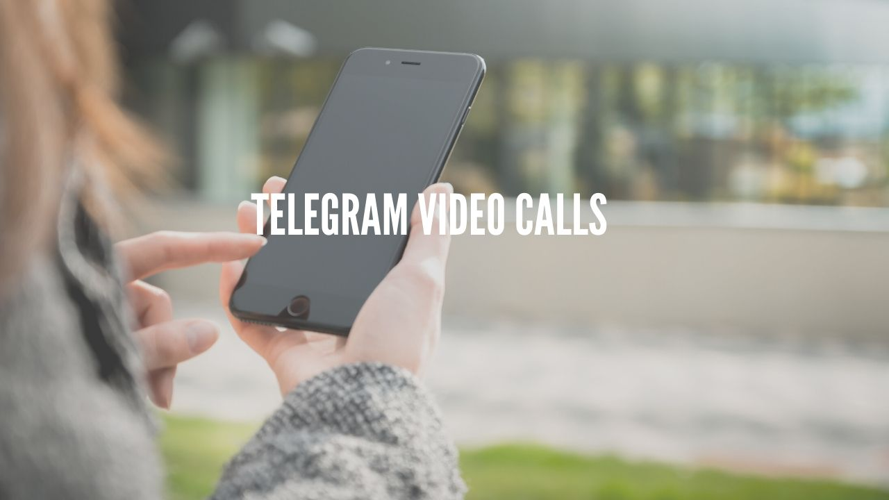 Photo of Telegram to have Secured Video Calling This Year