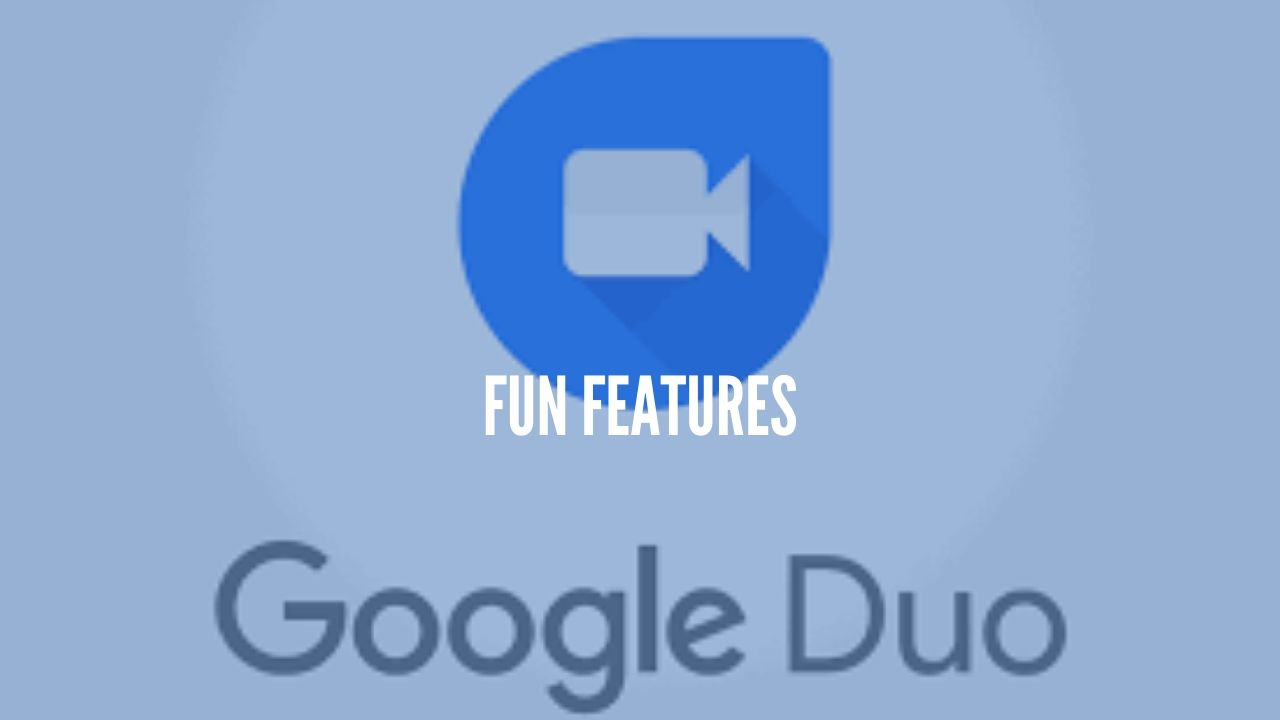 Photo of Google Duo brings 'Fun' Features & Increase in number of Participants