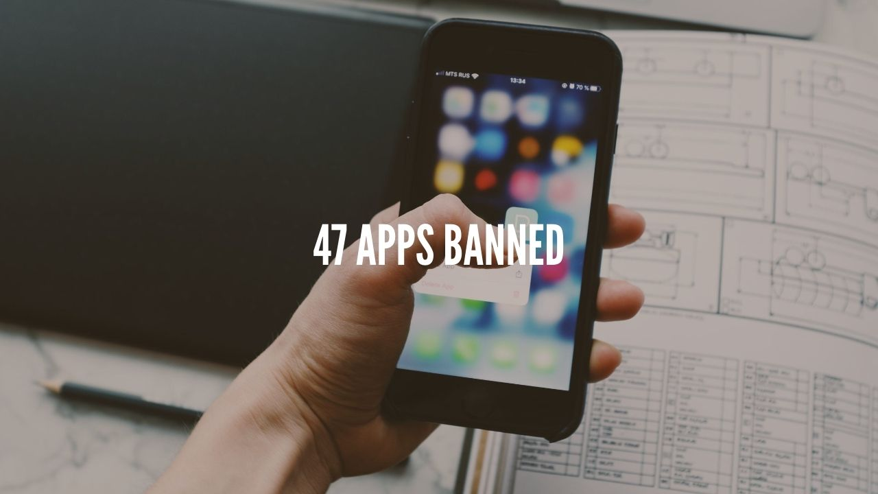 Photo of Indian Govt. Bans 47 More Chinese Apps; 275 Under Radar