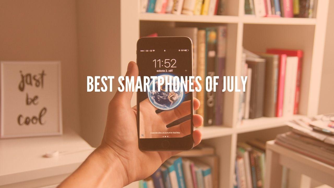 Photo of Top 3 Smartphones of July 2020