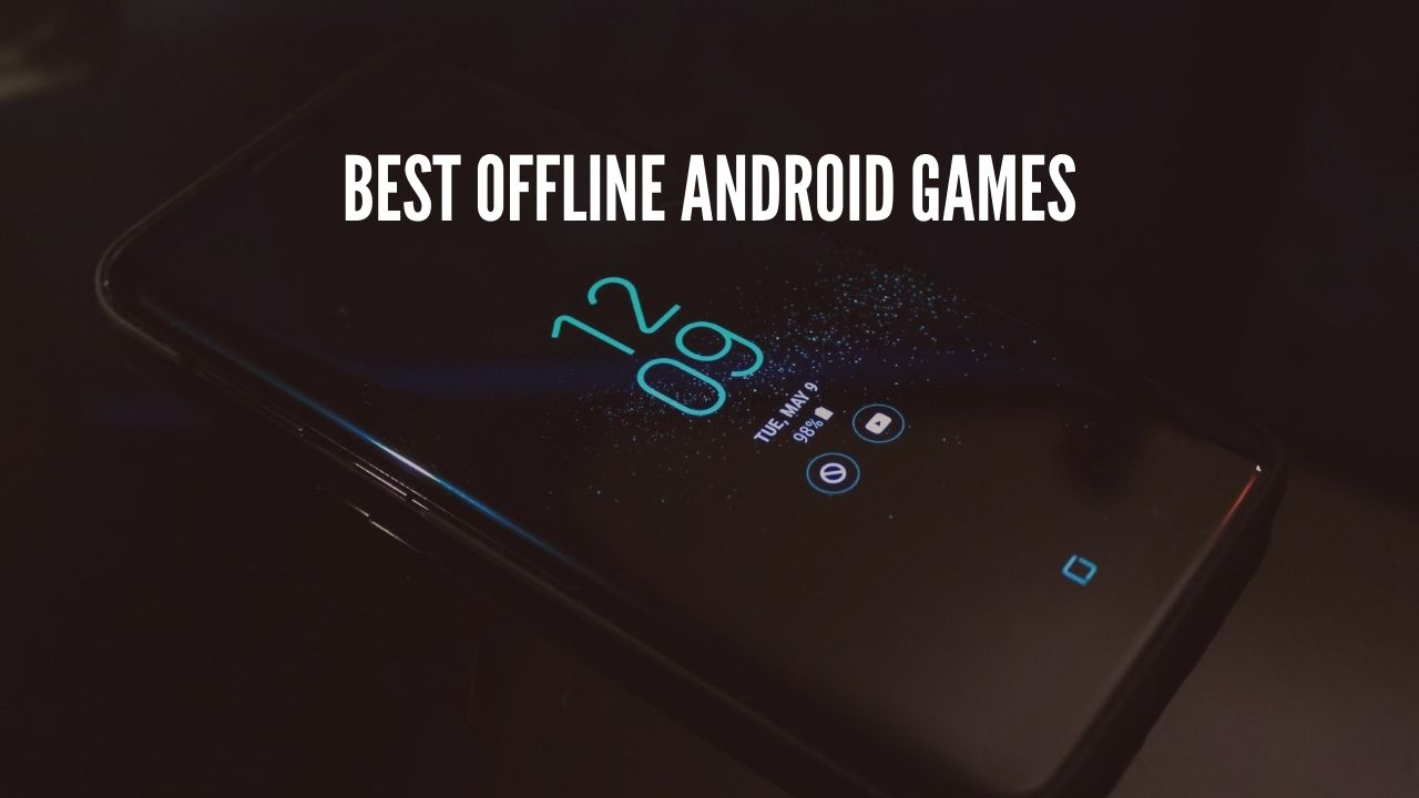 Photo of 10 Best Offline Android Games [2020]