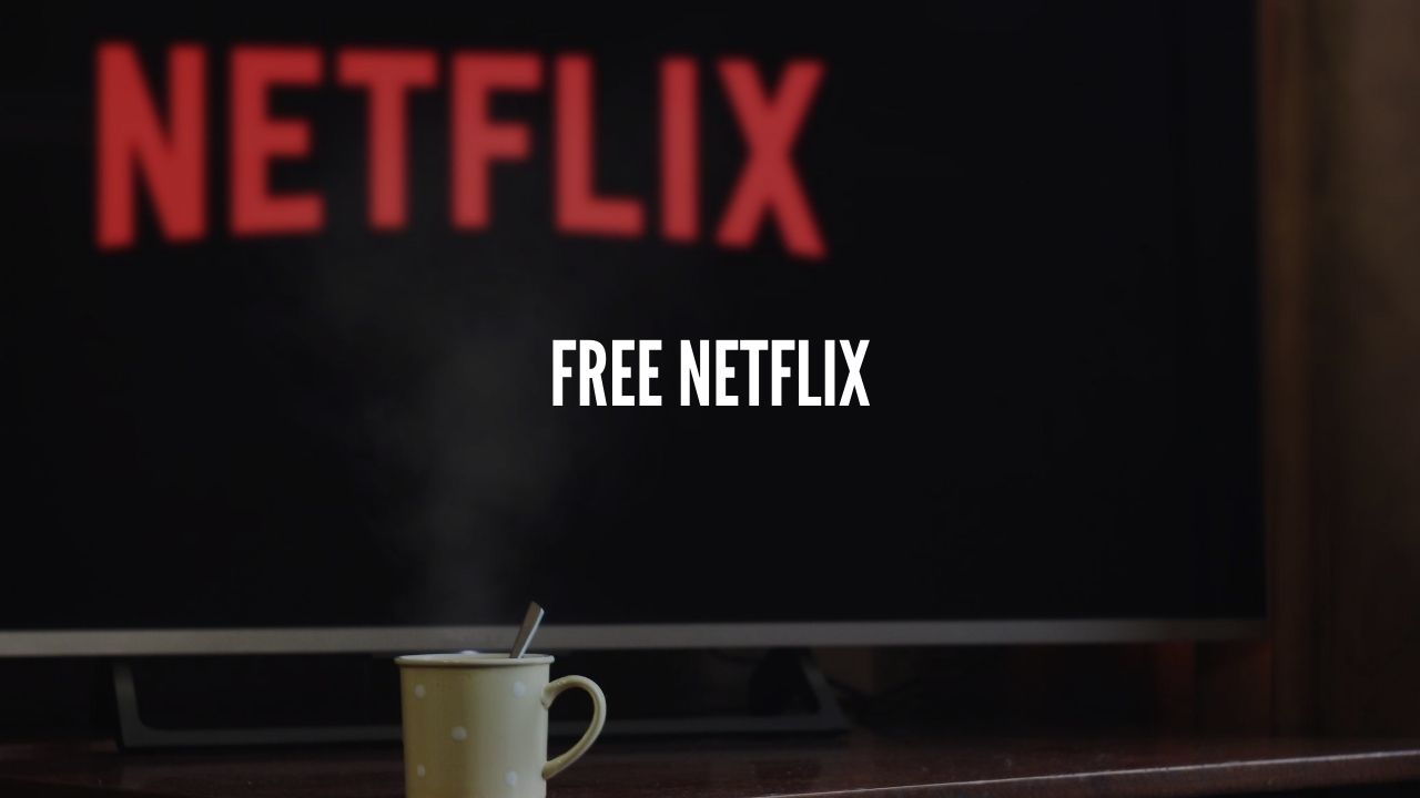 Photo of Watch Netflix movies for free without subscription