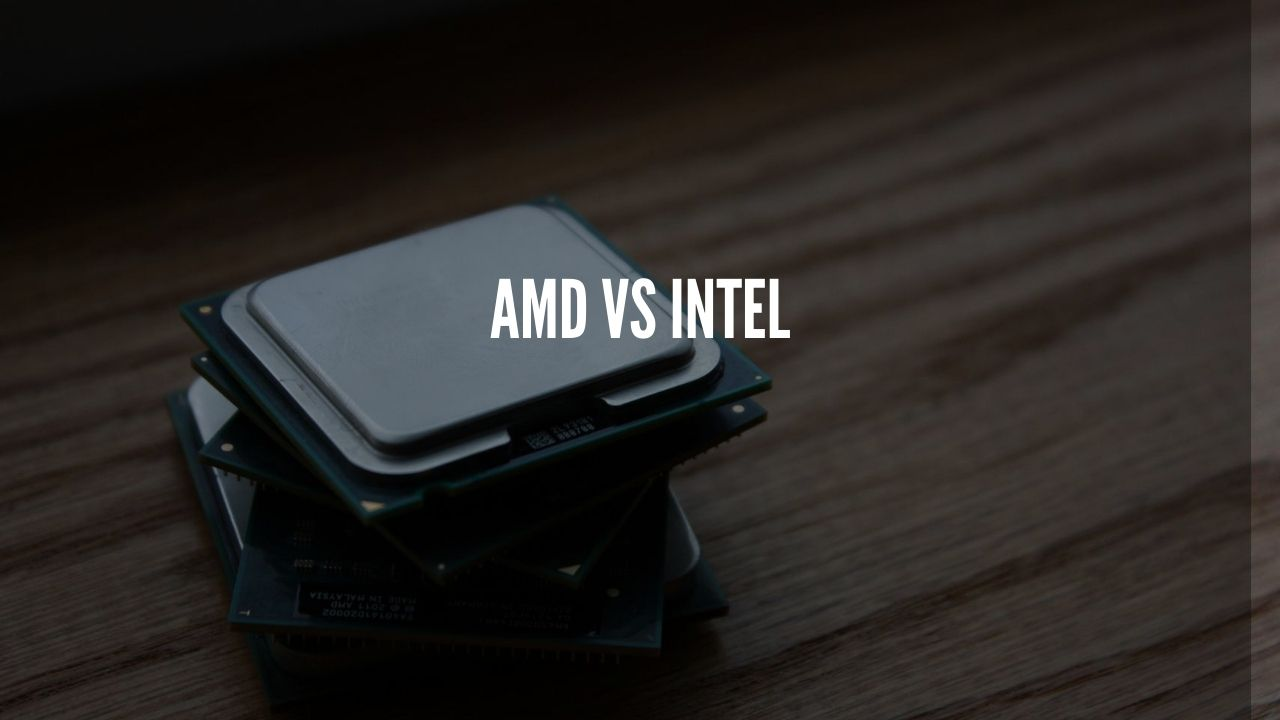 Photo of INTEL vs AMD: Which CPU is the best?
