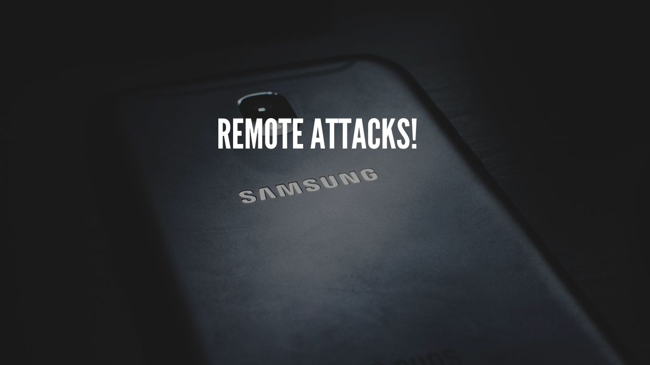 Photo of Samsung Phone Users Exposed to Remote Attacks