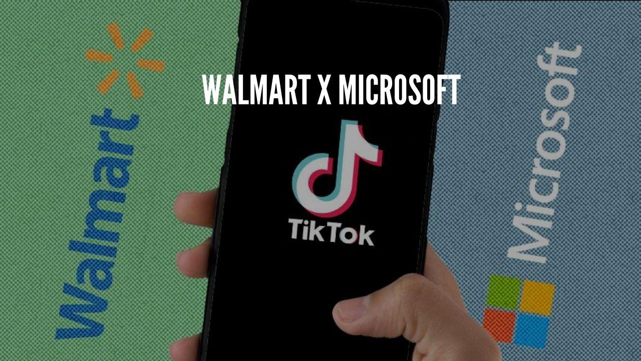 Photo of Walmart in Support of Microsoft to Bid for Tiktok U.S. Operations