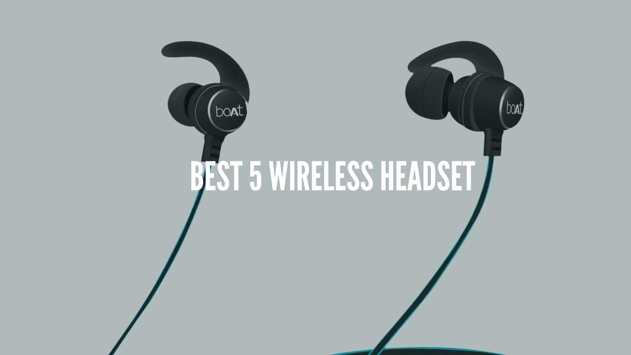 Best 5 Wireless headset