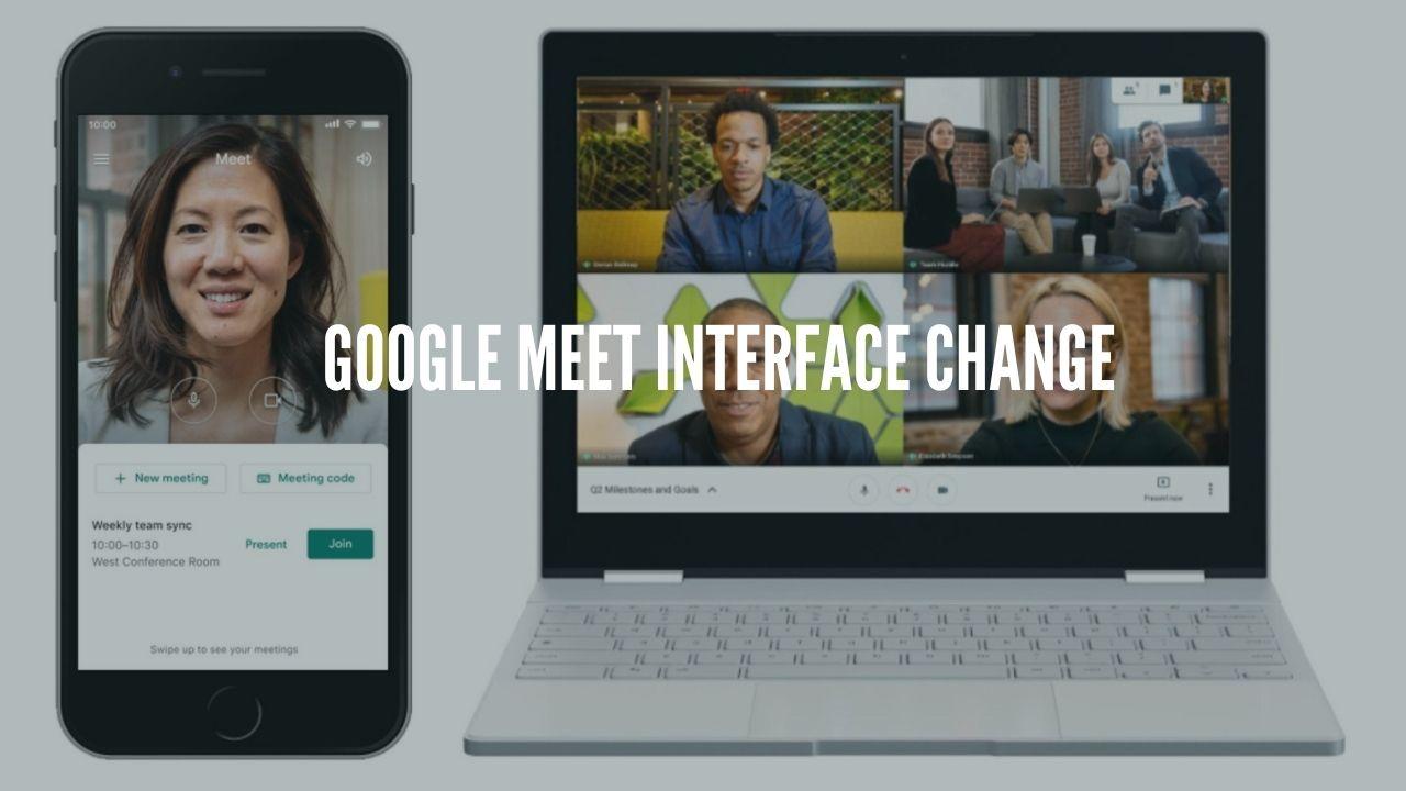 Google meet interface change
