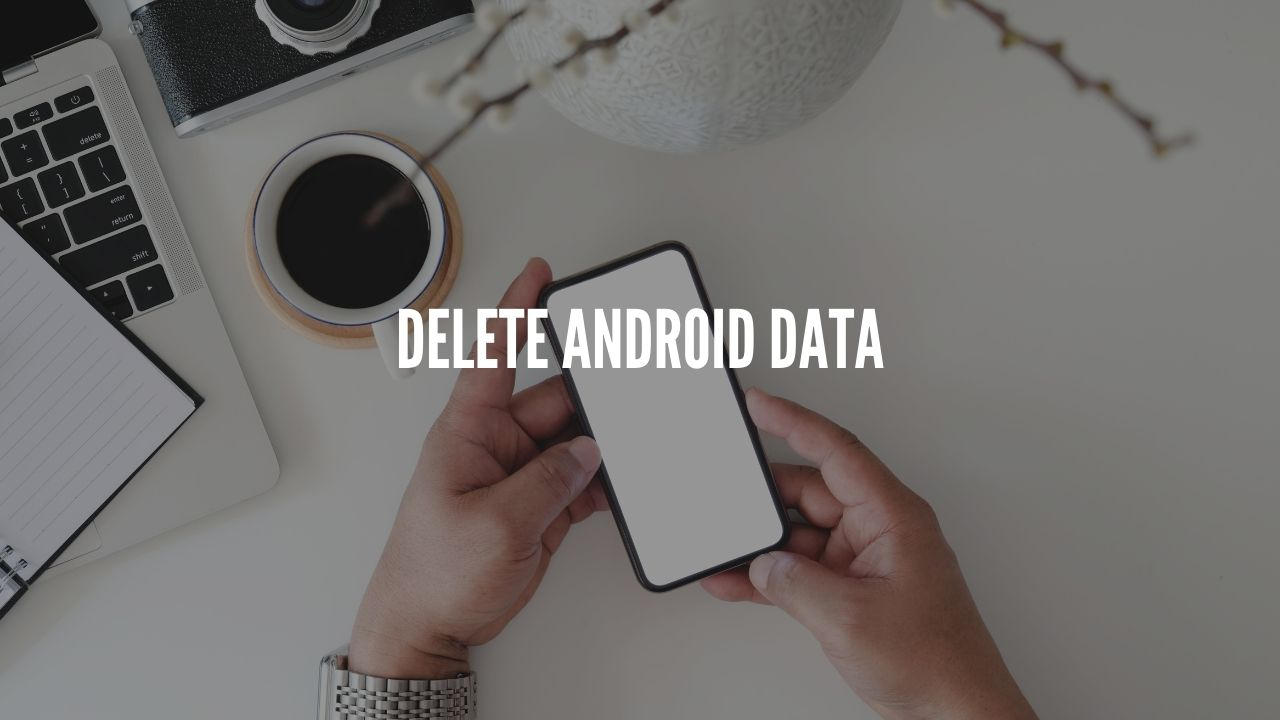 Photo of How to Delete Data From Android Phone Permanently Before Selling?
