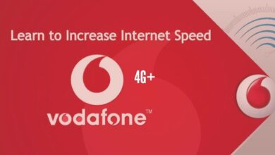 Photo of How to Increase Vodafone 4G Internet Speed in 2020?