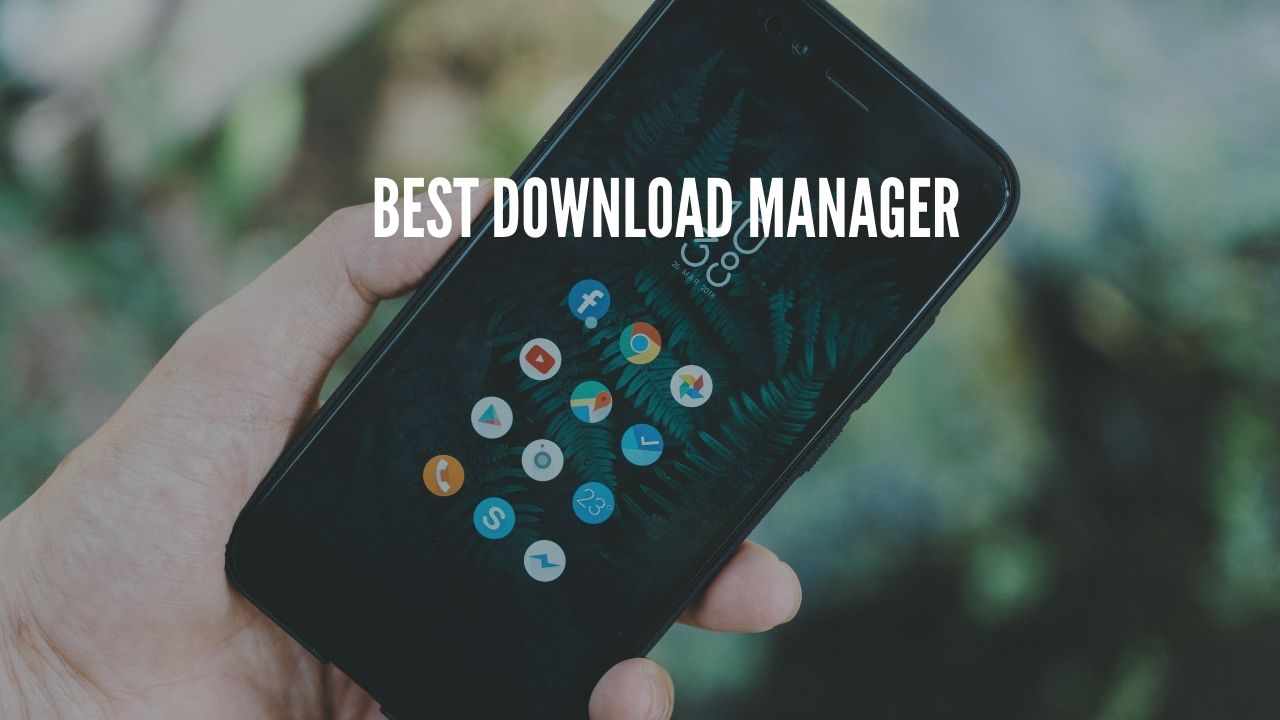 Photo of Best Download Manager for Android