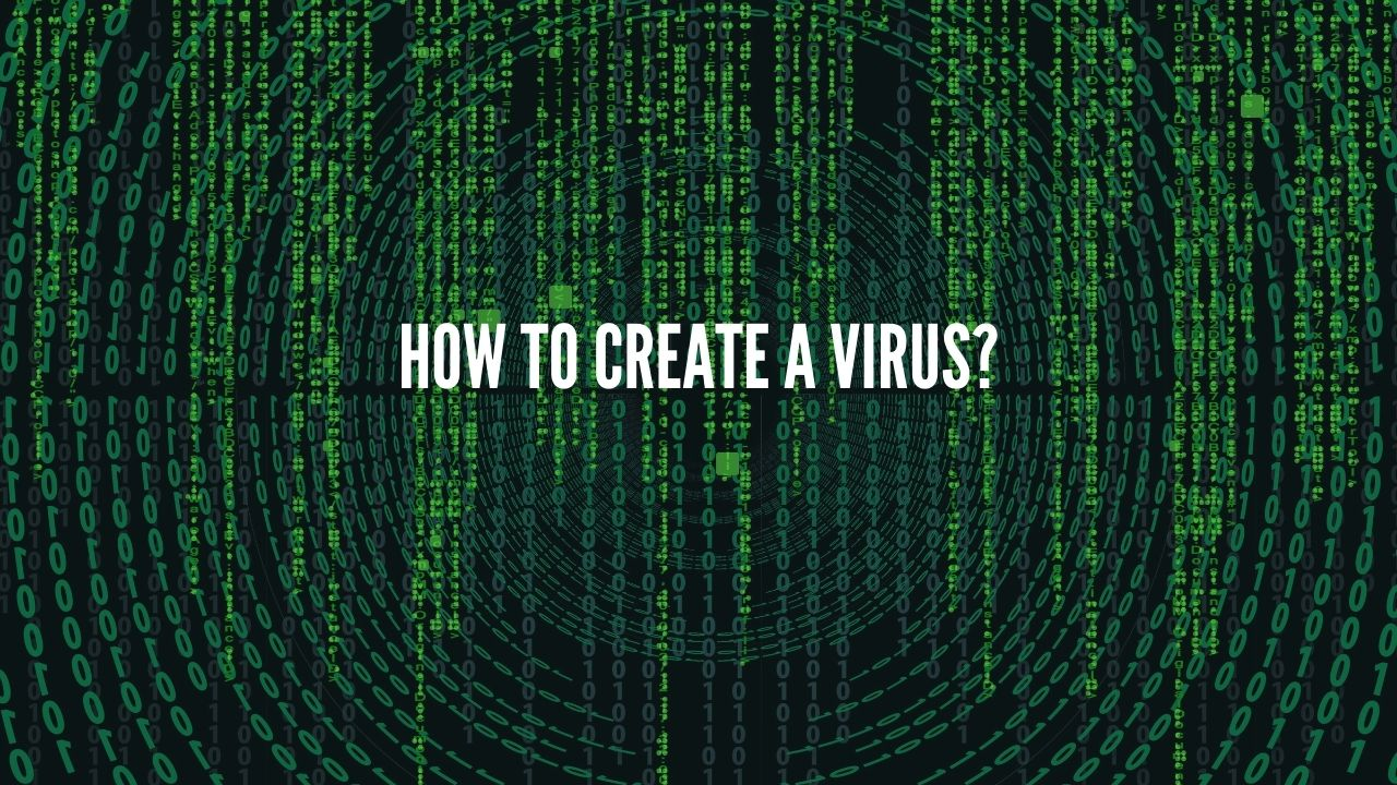 Photo of How to Create a Computer Virus?