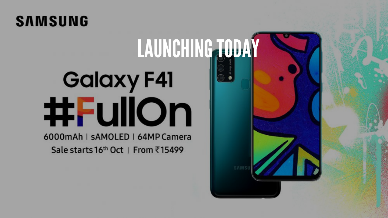 Photo of Samsung Galaxy F41 Launching Today