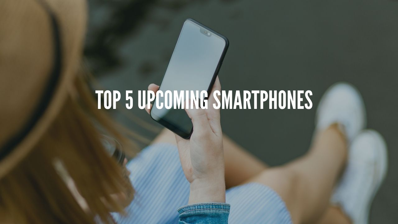Photo of Top 5 Upcoming Smartphones in October 2020