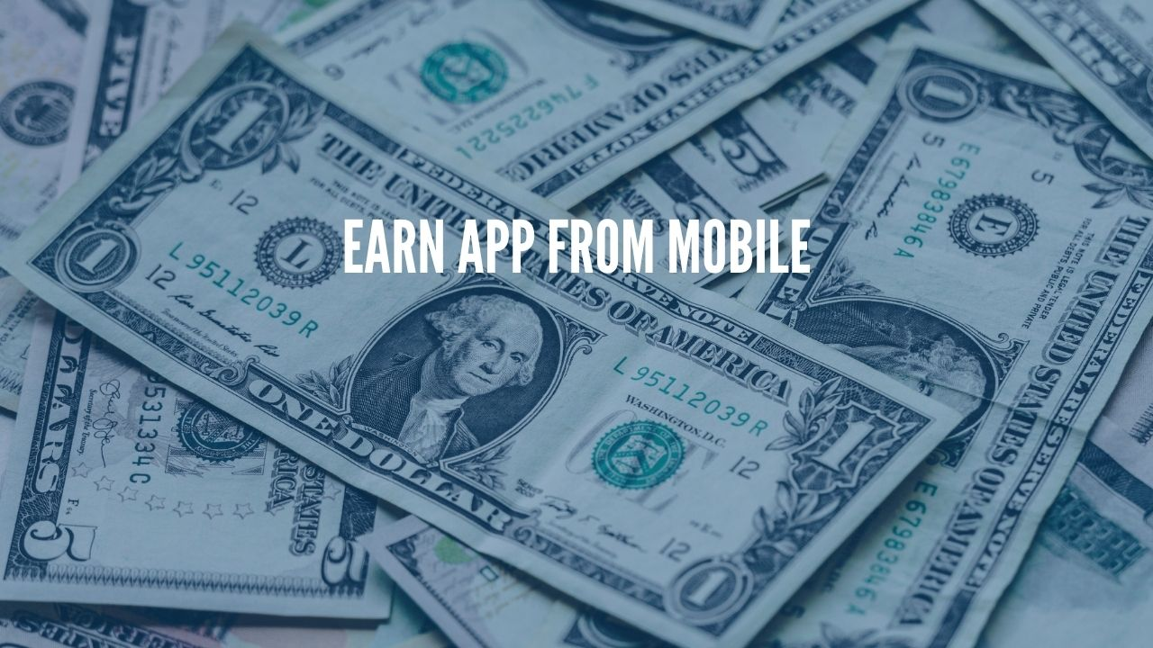 Photo of Top Five Apps for Earning Money Online