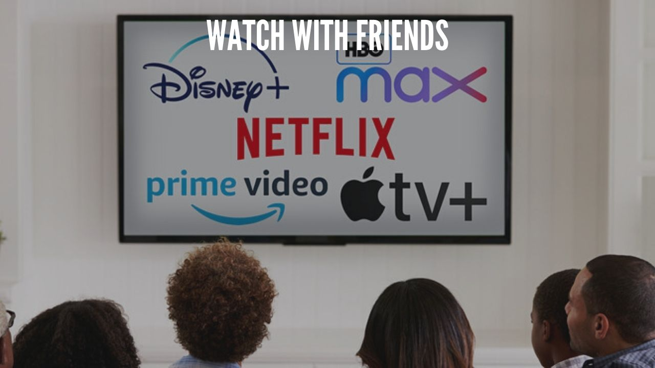 Photo of How to watch Netflix, Amazon Prime Video, and more with friends online