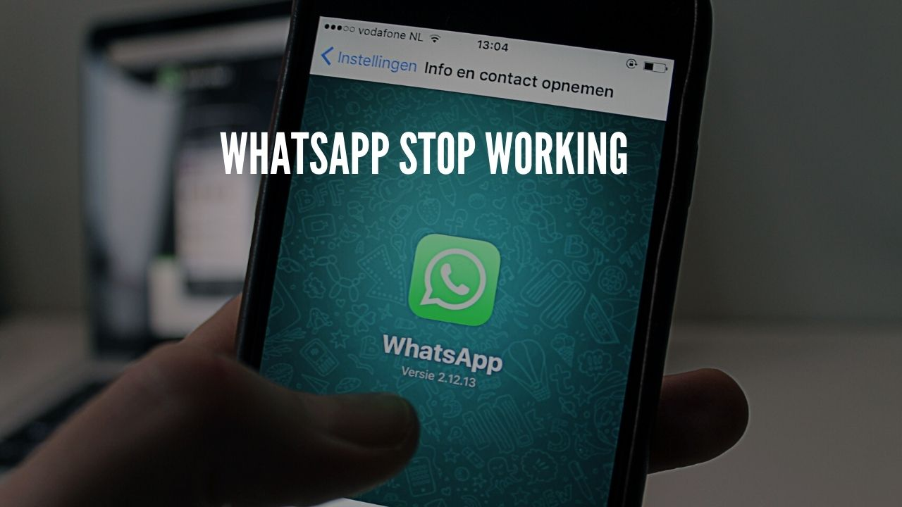 Whatsapp stop working