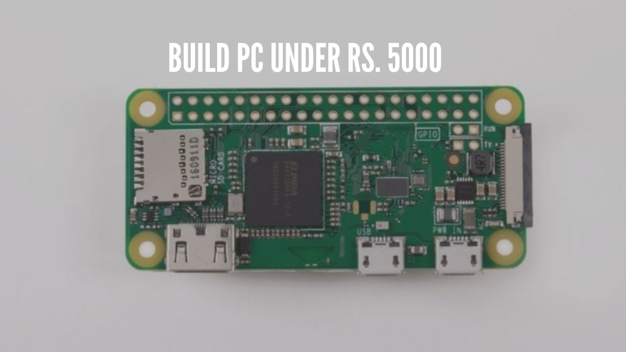Photo of How to Build a Budget PC Under Rs. 5,000?