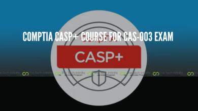 Photo of Check Out CompTIA CASP+ Course For Passing CAS-003 Exam